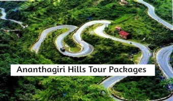 Ananthagiri Hills Tour Packages