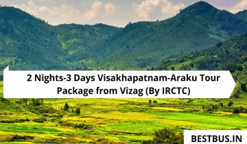 2 Nights-3 Days Visakhapatnam-Araku Tour Package from Vizag
