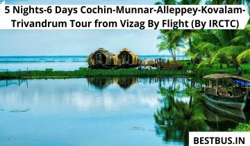 5 Nights-6 Days Cochin-Munnar-Alleppey-Kovalam-Trivandrum Tour from Vizag By Flight