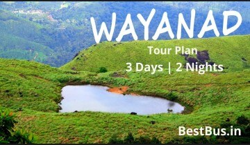 Bangalore to Wayanad 2 Nights-3 Days Tour Package By Car