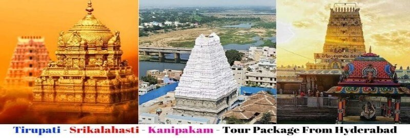 tirupati-srikalahasti-kanipakam-tour-package-from-hyderabad