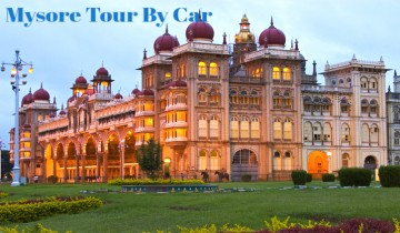 Bangalore To Mysore Tour Package By Car