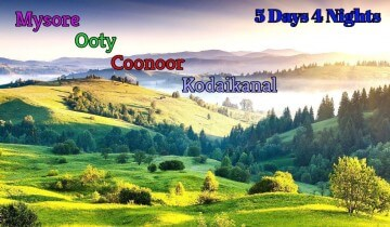 Mysore-Ooty-Coonoor-Kodaikanal Tour Package from Bangalore