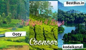 Bangalore To Ooty Coonoor Kodaikanal 3 Nights-4 Days Tour Package by Car