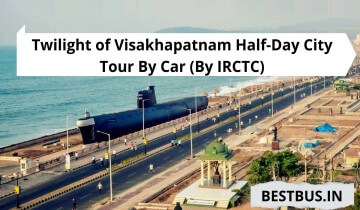 Twilight of Visakhapatnam Half-Day City Tour By Car