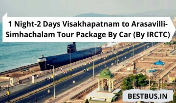 1 Night-2 Days Visakhapatnam to Arasavilli-Simhachalam Tour Package By Car